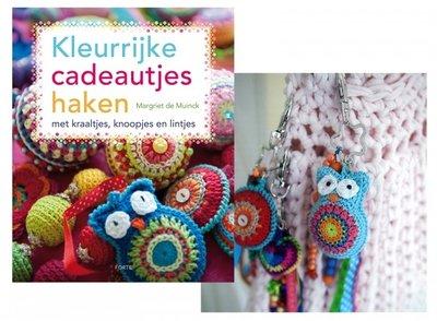 Kleurrijke cadeautjes haken - Margriet de Muinck
