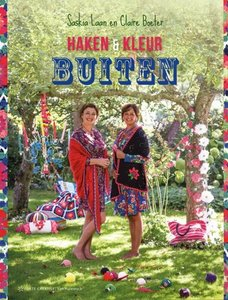 Haken en Kleur Buiten - Saskia Laan en Claire Boeter