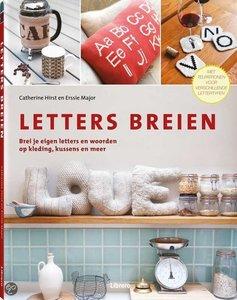 Letters breien - Catherine Hirst & Erssie Major